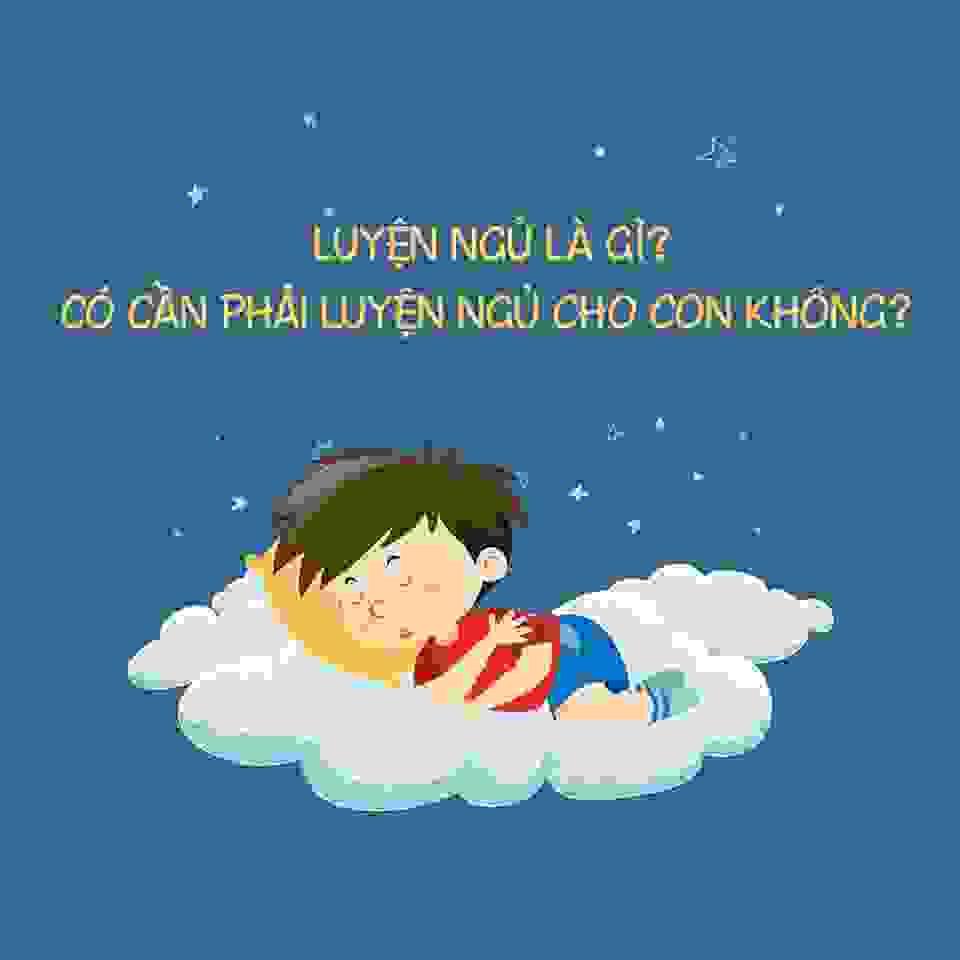 huong-dan-cach-luyen-ngu-cho-tre
